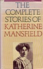 The complete stories of Katherine Mansfield…