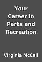 Your Career in Parks and Recreation by…