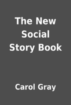 The New Social Story Book by Carol Gray