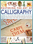 Mastering the Art of Calligraphy by Janet…