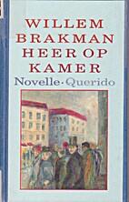 Heer op kamer by Willem Brakman