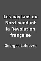 Les paysans du Nord pendant la Révolution…