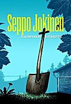 Kuolevaksi julistettu by Seppo Jokinen