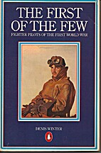 The First of the Few: Fighter Pilots of the…
