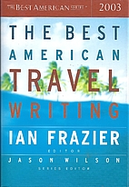 The Best American Travel Writing 2003 by Ian…