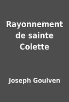 Rayonnement de sainte Colette by Joseph…