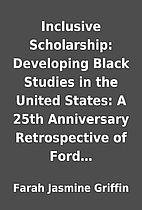 Inclusive Scholarship: Developing Black…
