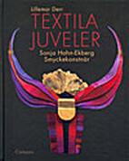 Textila juveler : Sonja Hahn-Ekberg -…
