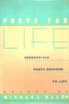 Poets for Life: Seventy-Six Poets Respond to…