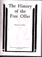 The History of the Free Offer by Herman C…