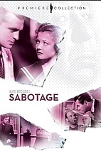 Sabotage [1936 Film] by Alfred Hitchcock