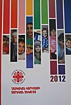 Armenian Caritas. Annual report 2012…