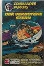 Commander Perkins - Der verbotene Stern - Hans G. Francisco
