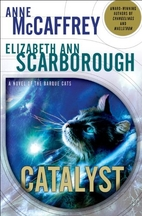Catalyst: A Tale of the Barque Cats by Anne…