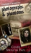 Photographs & Phantoms (The Gaslight…