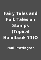 Fairy Tales and Folk Tales on Stamps…