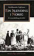 Ein islending i Noreg : ei reiseskildring…