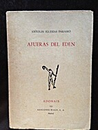 Afueras del Eden by Antolin Iglesias Paramo