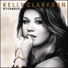 Stronger [Sound Recording] by Kelly Clarkson