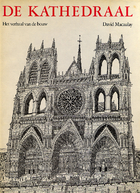De kathedraal : het verhaal van de bouw by…