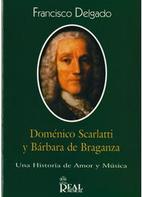 Domenico Scarlatti y Barbara de Braganzo.…