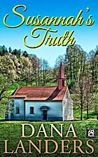 Susannah's Truth by Dana Landers