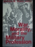 War, morality, and the military profession…