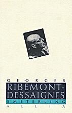 Smeterling by Georges Ribemont-Dessaignes