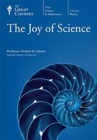 The Joy of Science [The Great Courses] by…