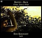 Come, heavy sleep [CD] by Benjamin Britten
