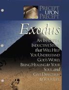 Precept upon precept- Exodus by Kay Arthur