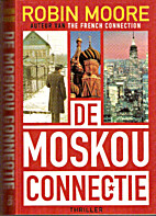 The Moscow Connection by Robin Moore