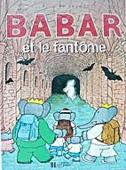 BARBAR ET LE FANTÔME by Laurent de Brunhoff
