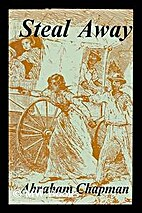 Steal away; stories of the runaway slaves by…