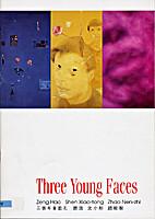 Three Young Faces: Zeng Hao, Shen Xiaotong…