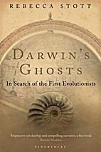 Darwin's Ghosts: In Search of the First…