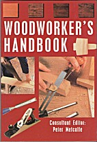 Woodworker's Handbook by Peter Metcalfe