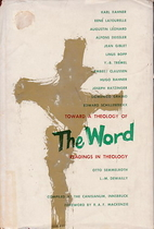 The Word; readings in theology by Karl…