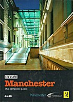 Manchester. The complete guide. by Jonathan…