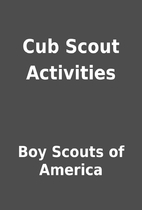 Cub Scout Activities by Boy Scouts of…