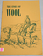 The Story of Wool (Wool Education Center)