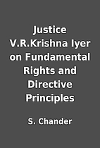 Justice V.R.Krishna Iyer on Fundamental…