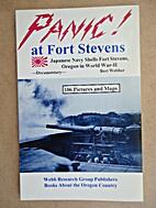 Panic! at Fort Stevens: Japanese Navy Shells…