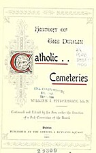 History of the Dublin Catholic cemeteries by…