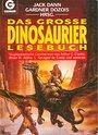 Das große Dinosaurier-Lesebuch - Jack Dann