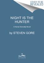 Night Is the Hunter: A Harlan Donnally Novel…