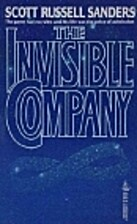 The Invisible Company by Scott R. Sanders