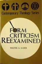 Form criticism reexamined (Contemporary…