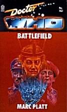 Doctor Who: Battlefield by Marc Platt