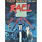 Rael (Into the Shadow of the Sun) by Colin…